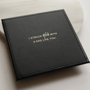 Struck Gold Dad Leather Coaster - placemats & coasters