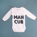Man Cub Long Sleeved Baby Vest