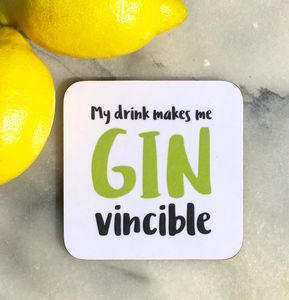 'My Drink Makes Me Gin Vincible' Coaster