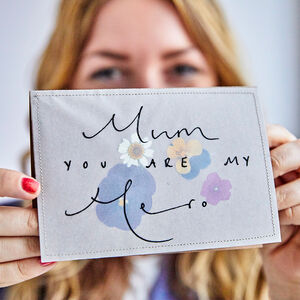 'Mum, You Are My Hero' Pressed Flower Mother's Day Card