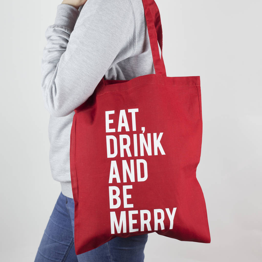 Eat Drink And Be Merry Christmas Tote Bag