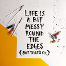 Life Is Messy Print