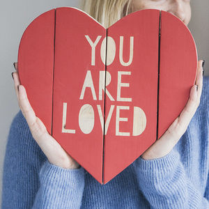 You Are Loved, Re Made Heart - thinking of you