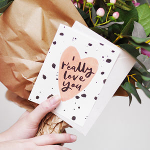 'I Really Love You' Card | A6 - original valentine's cards
