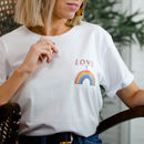 'Love Is A Rainbow' T Shirt