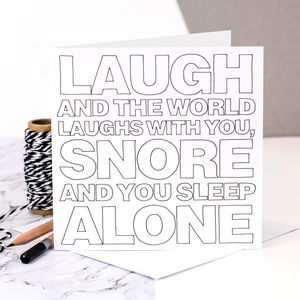 Birthday Card; 'Snore And You Sleep Alone'