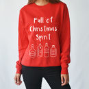 Full Of Christmas Spirit Unisex Jumper