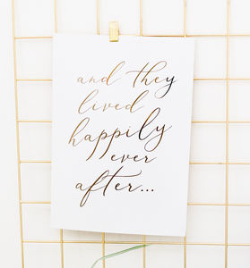 Happily Ever After Gold Foil Print