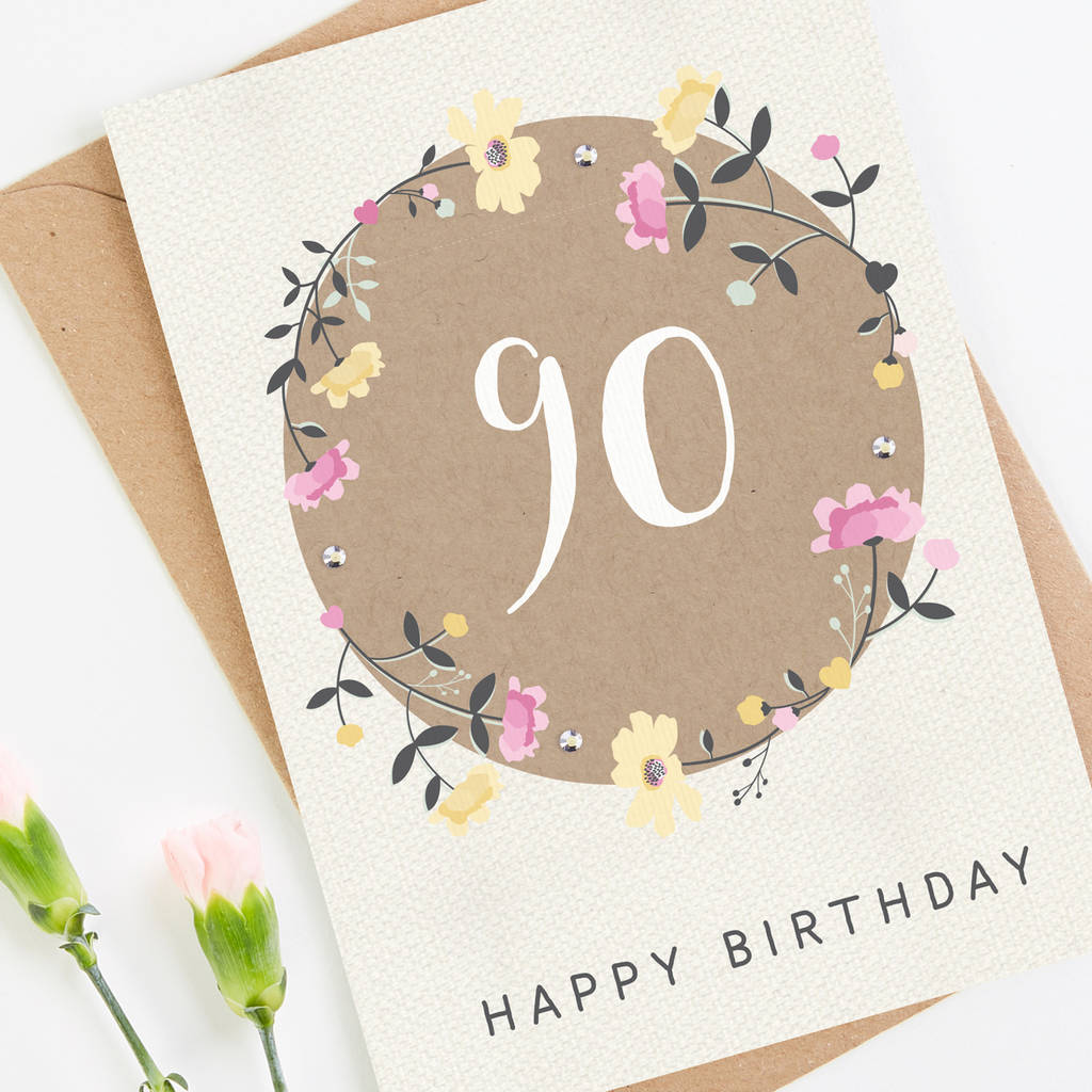 90th Birthday Card Floral By Normadorothy