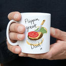 Flippin Great Dad Mug
