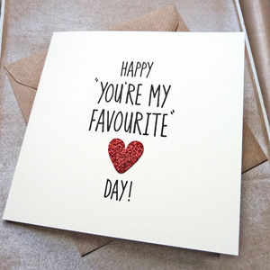 You're My Favourite Glitter Heart Anniversary Card