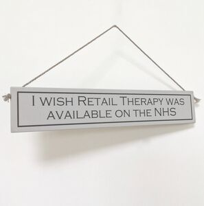 'Retail Therapy' Hand Painted Wooden Sign