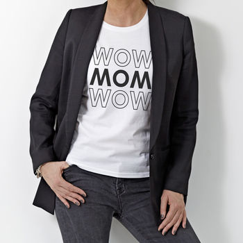Personalised 'Wow Mum Wow' T Shirt