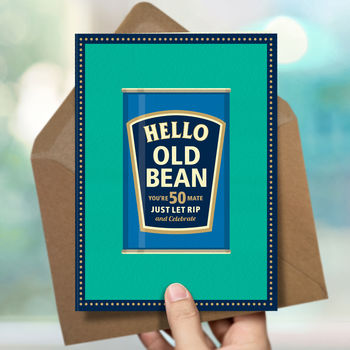 Funny 50th Birthday Card 'Old Bean'