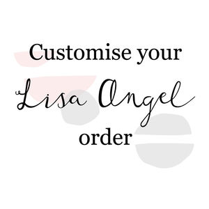 Customise Your Lisa Angel Order - personalised jewellery