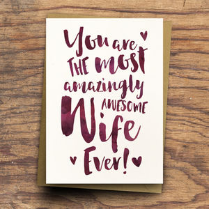 'The Most Amazingly Awesome Wife' Greeting Card - winter sale