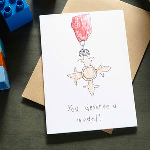 'You Deserve A Medal' Card - gifts from younger children