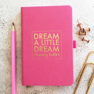 Personalised 'Dream A Little Dream' Notebook