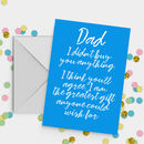 Dad's Greatest Gift Funny Father's Day Card A5