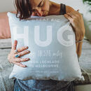 Personalised 'Hug Across The Miles' Locations Cushion