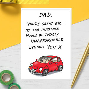 Car Insurance Funny Card For Dads