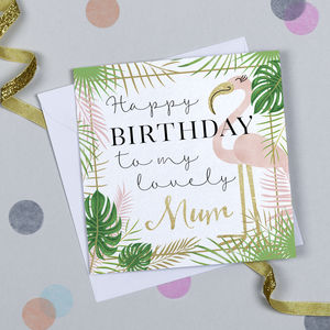 'Lovely Mum' Flamingo Birthday Card