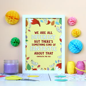 Fantastic Mr Fox Quote Print - literature