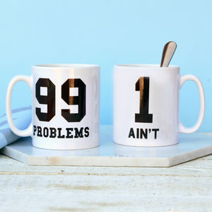 99 Problems Ain't One Mug Set