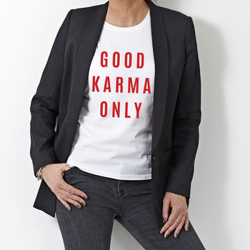 Womans 'Good Karma Only' T Shirt