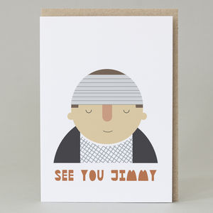 'See You Jimmy' Card