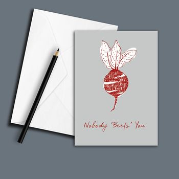 Nobody Beets You Greeting Card
