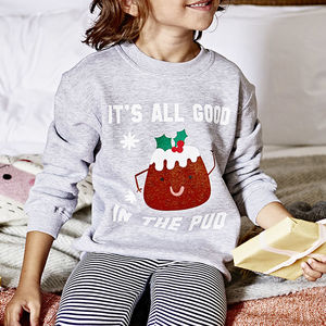 It's All Good In The Pud Kids' Christmas Sweatshirt - christmas jumpers