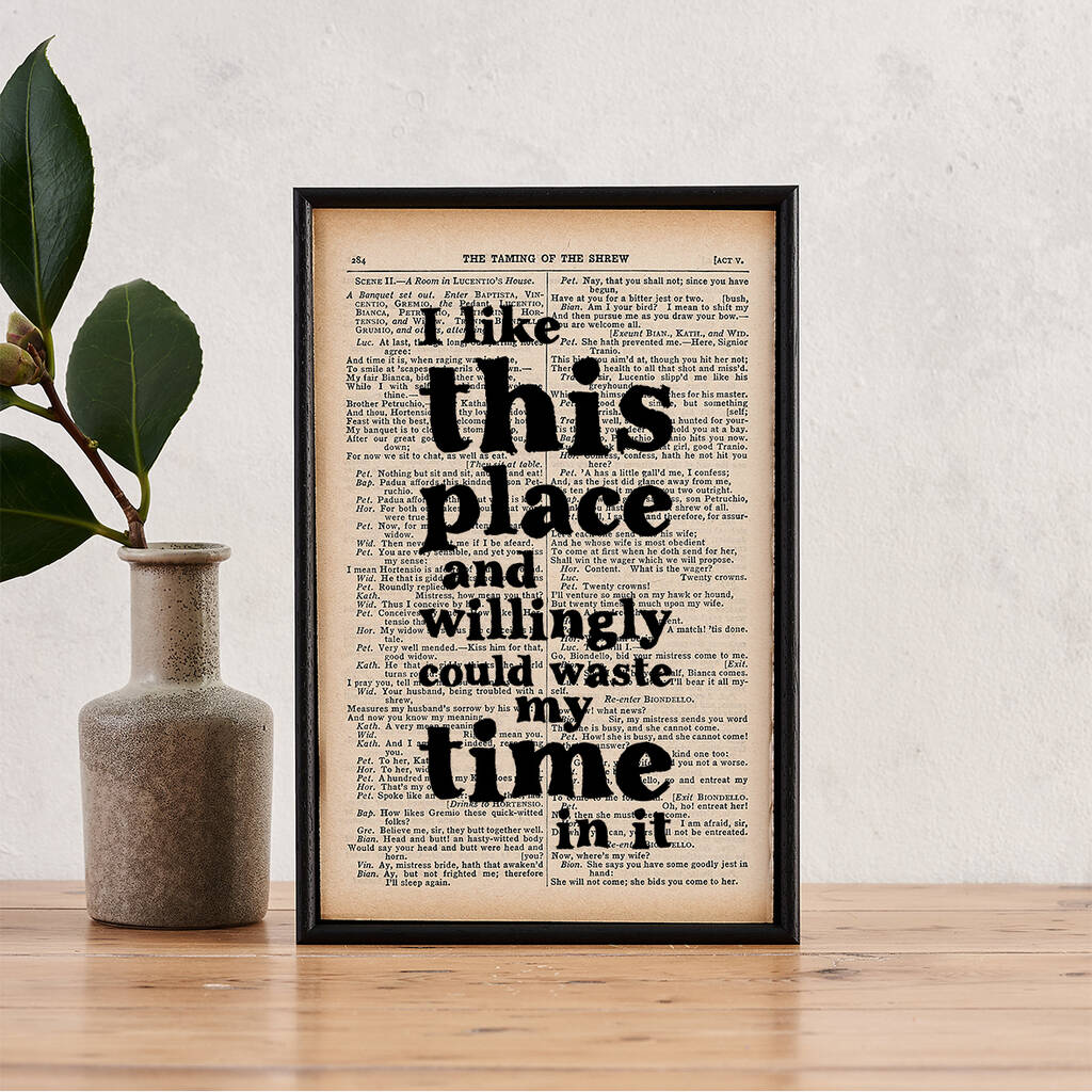 I Like This Place… Shakespeare Book Page Quote