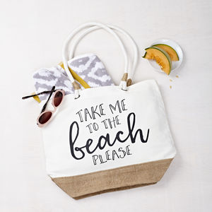 'Take Me To The Beach' Beach Bag - personalised gifts