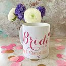 Personalised Calligraphy 'Bride To Be' Mug