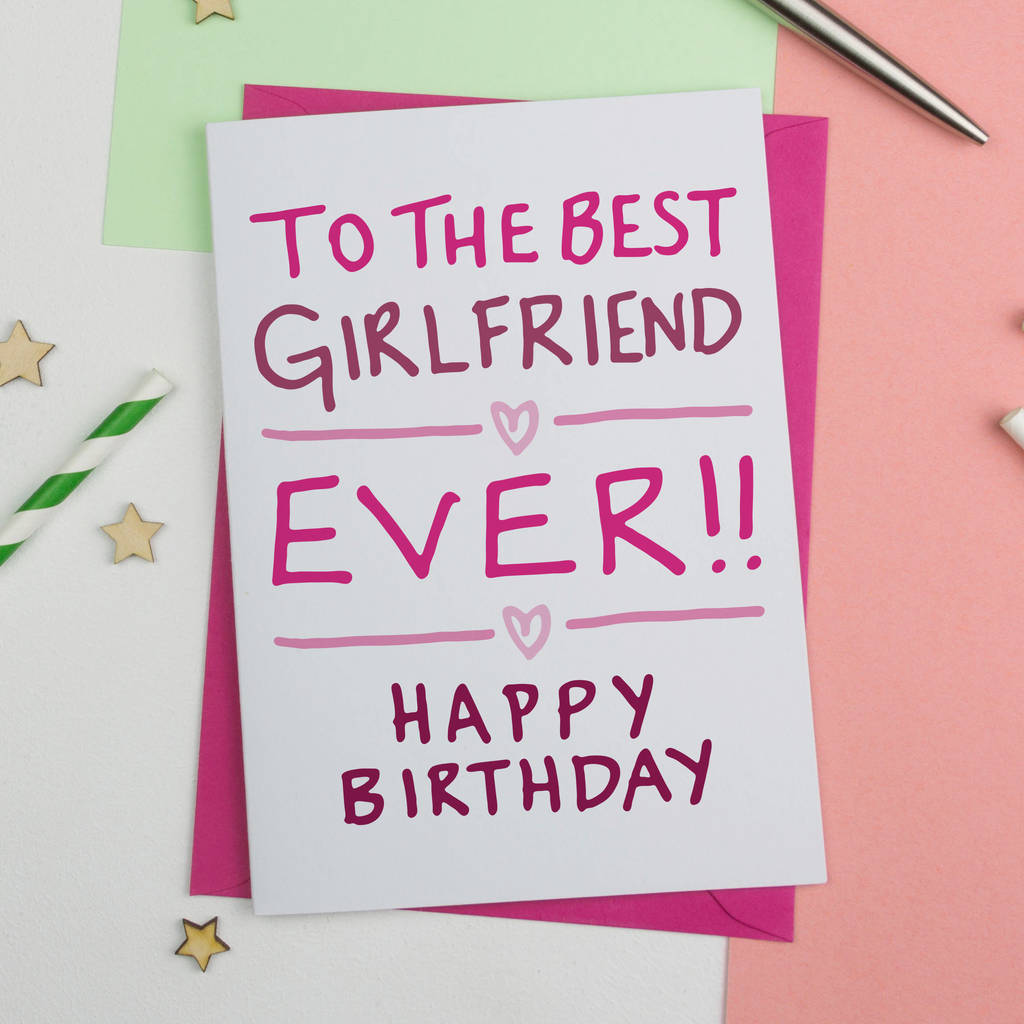 Birthday Card For Best Girlfriend Ever By A Is Alphabet