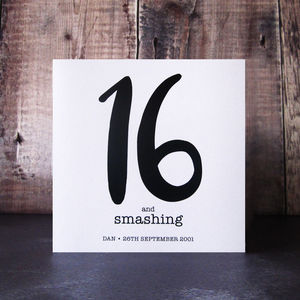 16 And Smashing Birthday Card