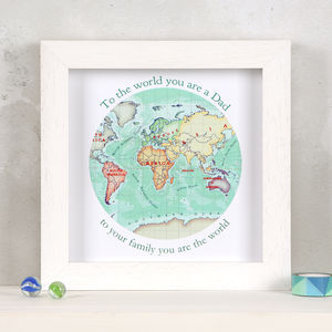 You Are My World Map Print Gift For Him