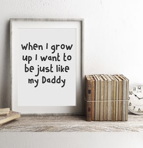 When I Grow Up Fathers Day Print