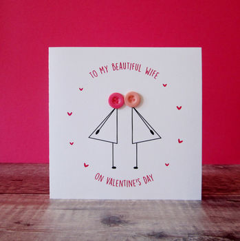 To My Wife On Valentine's Day Card Two Ladies Card