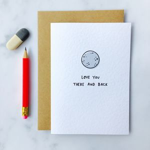 'Love You There And Back' Card - mother's day cards