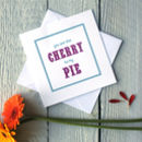 Personalised Cherry Pie Card