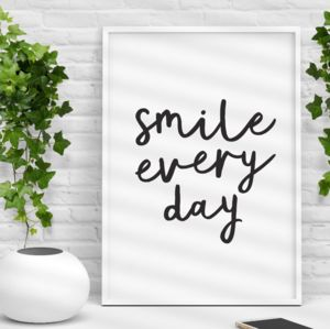 'Smile Every Day' Black White Handwritten Print
