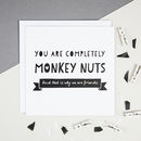 'Monkey Nuts' Friendship Card