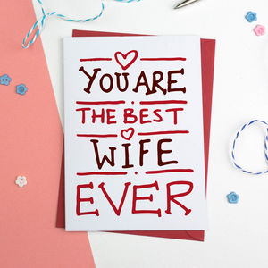 Best Ever Wife Valentines Or Birthday Card - birthday cards