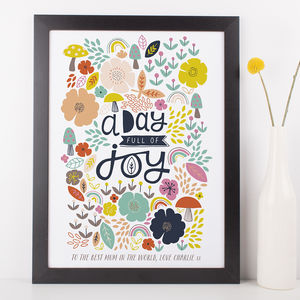 Gift For Mum 'A Day Full Of Joy' Print