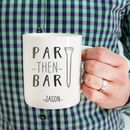 Personalised 'Par Then Bar' Golf Mug