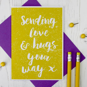 Sending Love And Hugs Card - sympathy & sorry cards