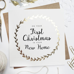 'First Christmas In Your New Home' Foiled Card - new in christmas