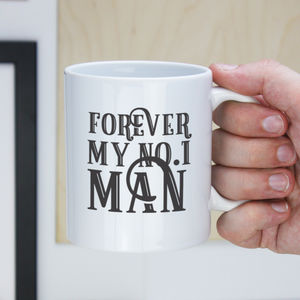 'Forever My Number One Man' Father's Day Ceramic Mug